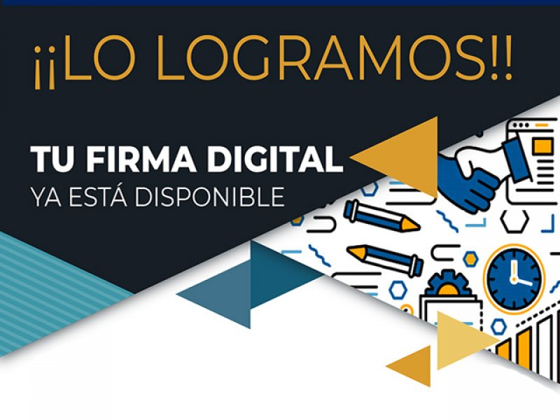 La Firma Digital ¡Ya está disponible!